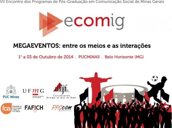 VII ECOMIG – Encontro dos Programas de Pós-Graduação em Comunicação de Minas Gerais